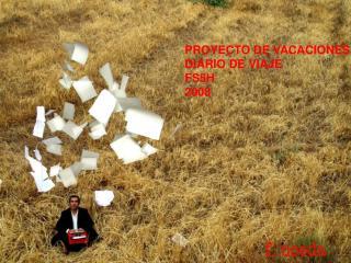 PROYECTO DE VACACIONES: DIARIO DE VIAJE FS5H 2008