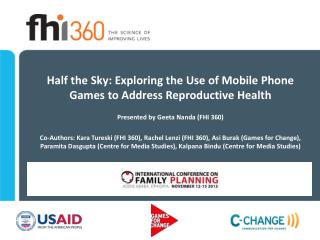 Half the Sky: Exploring the Use of Mobile Phone Games to Address Reproductive Health