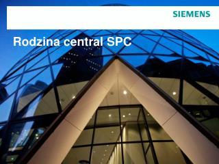 Rodzina central SPC