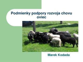 Podmienky podpory rozvoja chovu oviec