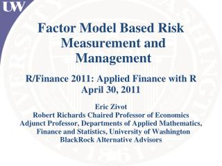 Factor Model Based Risk Measurement and Management  R