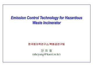 Emission Control Technology for Hazardous Waste Incinerator
