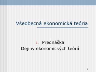 Všeobecná ekonomická teória