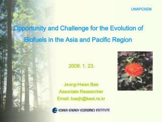 Opportunity and Challenge for the Evolution of Biofuels in the Asia and Pacific Region