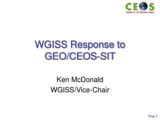 WGISS Response to GEO/CEOS-SIT