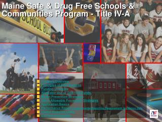 Maine Safe  Drug Free Schools  Communities Program - Title IV-A