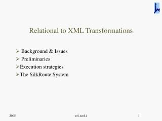 Relational to XML Transformations