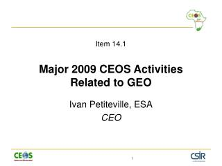 Item 14.1 Major 2009 CEOS Activities Related to GEO