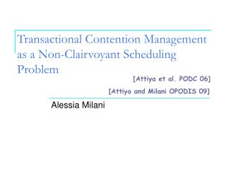 Transactional Contention Management as a Non-Clairvoyant Scheduling Problem