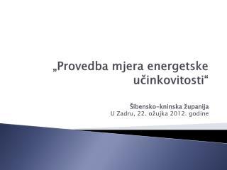 """""""Provedba mjera energetske učinkovitosti"""""""
