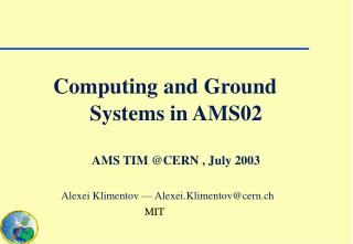 Systems in AMS02 AMS TIM @CERN , July 2003