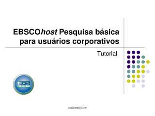 EBSCO host  Pesquisa básica para usuários corporativos