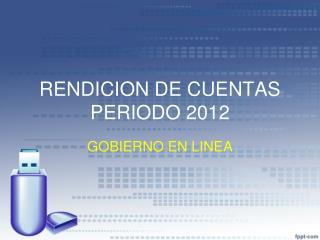 RENDICION DE CUENTAS PERIODO 2012