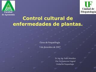 Control cultural de enfermedades de plantas.
