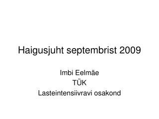 Haigusjuht septembrist 2009