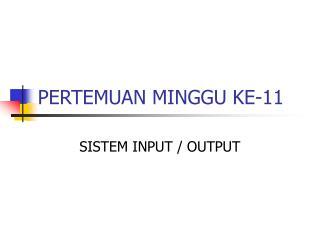 PERTEMUAN MINGGU KE-11