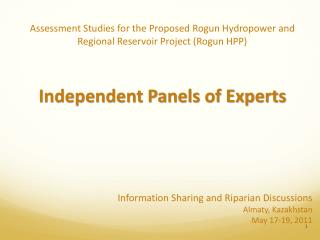 Information Sharing and Riparian Discussions Almaty , Kazakhstan May 17-19, 2011