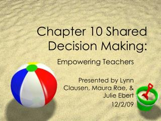 Chapter 10 Shared Decision Making: