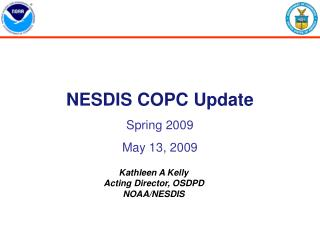 NESDIS COPC Update Spring 2009 May 13, 2009
