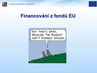 Financování z fondů EU