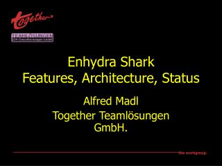 Enhydra Shark Features, Architecture, Status