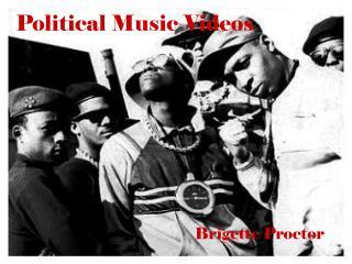 Political Music Videos