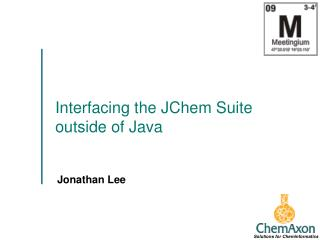 Interfacing the JChem Suite outside of Java