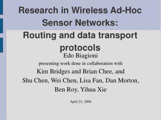Research in Wireless Ad-Hoc Sensor Networks: Routing and data transport protocols