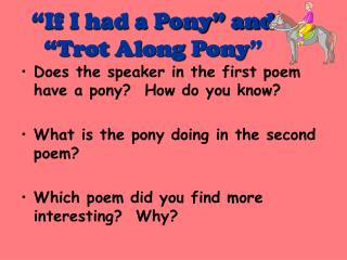 """If I had a Pony"" and  ""Trot Along Pony """