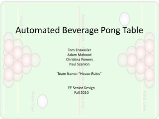 Automated Beverage Pong Table
