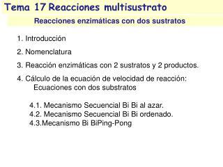 Tema 17Reacciones  multisustrato