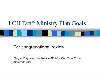 LCH Draft Ministry Plan Goals