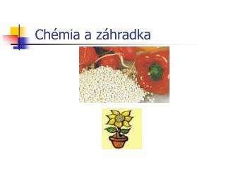 Chémia a záhradka
