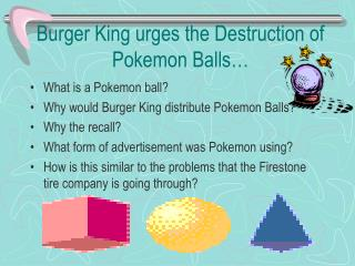 Burger King urges the Destruction of Pokemon Balls�