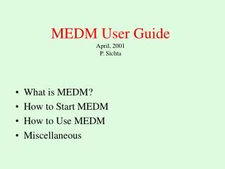 MEDM User Guide April, 2001 P. Sichta
