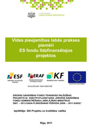 Vides pieejamības labās prakses piemēri  ES fondu līdzfinansētajos  projektos