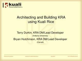 Architecting and Building KRA  using Kuali Rice