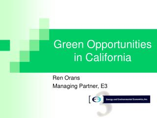 Green Opportunities in California