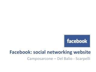Facebook: social networking website