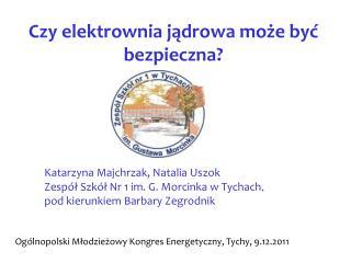 Katarzyna Majchrzak, Natalia Uszok