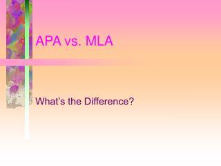APA vs. MLA