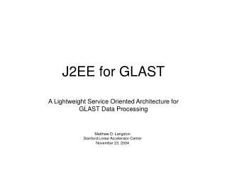 J2EE for GLAST