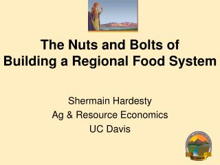 The Nuts and Bolts of Building a Regional Food System