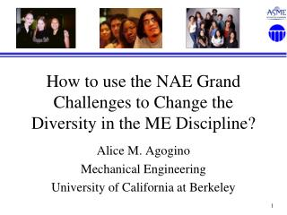 How to use the NAE Grand Challenges to Change the Diversity in the ME Discipline?