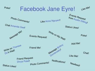 Facebook Jane Eyre!