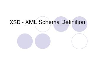 XSD -  XML Schema Definition