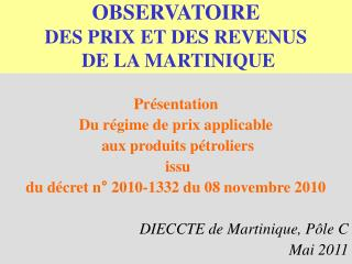 OBSERVATOIRE DES PRIX ET DES REVENUS  DE LA MARTINIQUE