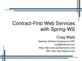 Contract-First Web Services with Spring-WS