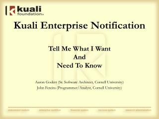Kuali Enterprise Notification Tell Me What I Want  And  Need To Know