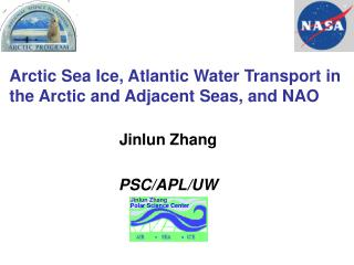 Arctic Sea Ice, Atlantic Water Transport in the Arctic and Adjacent Seas, and NAO
